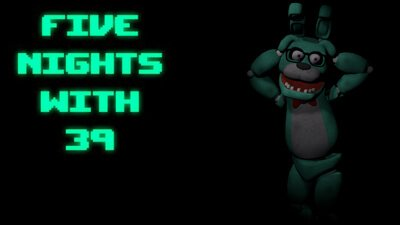 Игра Five Nights With 39